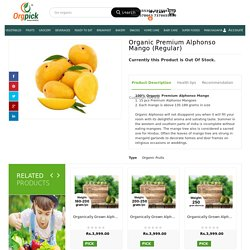 Get 100% Certified Organic Alphonso Online