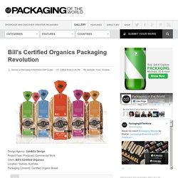 Bill's Certified Organics Packaging Revolution on Packaging of the World