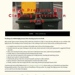 Certified High Pressure Bin Cleaning Services in Perth
