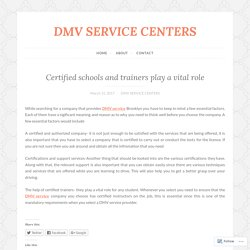 Certified schools and trainers play a vital role