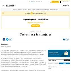 """Opinión : """"Cervantes y las mujeres"""""""