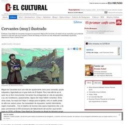 Cervantes (muy) ilustrado