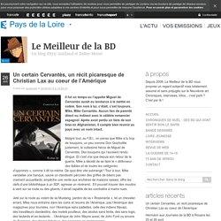 """BD : """"Un certain Cervantès"""" de Christian Lax"""