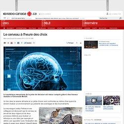 Neurologie : Le cerveau à l'heure des choix
