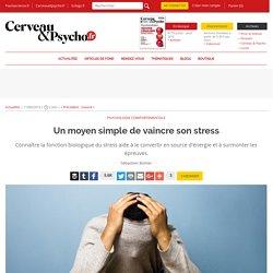 Un moyen simple de vaincre son stress