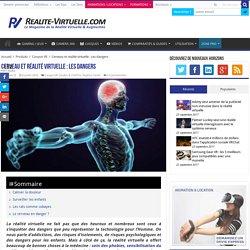 Cerveau et réalité virtuelle : Les dangers