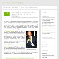 The Brief Guide on Cervical Cancer - Dr. Leonard Coldwell