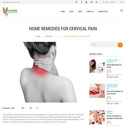 HOME REMEDIES FOR CERVICAL PAIN WITH HEALTHY TIPS
