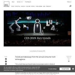 CES 2019: Key trends