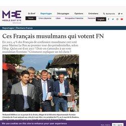 Ces Français musulmans qui votent FN