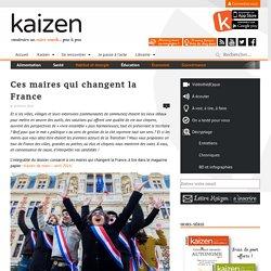 Ces maires qui changent la France