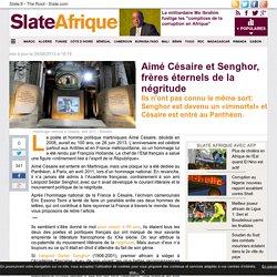 Aimé Césaire et Senghor, frères éternels de la négritude