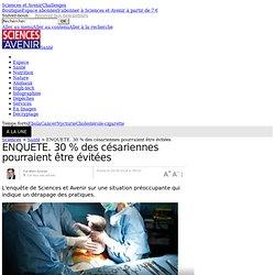 ENQUETE. 30 % des césariennes pourraient être évitées - 25 août 2014
