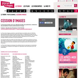 Cession d'images - Professionnel