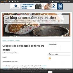 Croquettes de pomme de terre au comté - Le blog de cestsalimaquicuisine