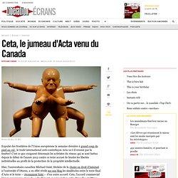 Ceta, le jumeau d'Acta venu du Canada