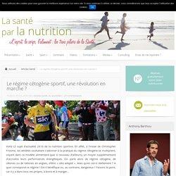 sante-et-nutrition.com. - Le régime cétogène sportif, une révolution en marche ?