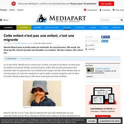 Cette enfant n'est pas une enfant, c'est une migrante