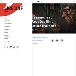 Cette semaine sur ONF.ca: Des films oscarisés à voir ou à revoir