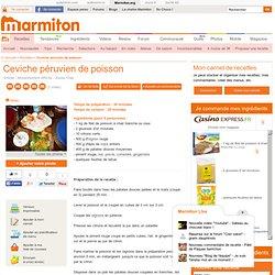 Ceviche péruvien de poisson : Recette de Ceviche péruvien de poisson