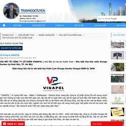 Chủ đầu tư dự án Vườn Cam - công ty cổ phần Vinapol là ai?