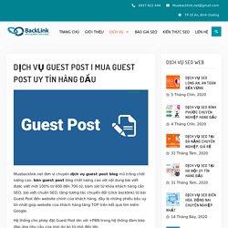 Mua Guest Post Uy Tín Hàng Đầu
