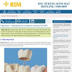 Chụp răng sứ - Tổng hợp đầy đủ các thông tin cơ bản bạn NÊN BIẾT