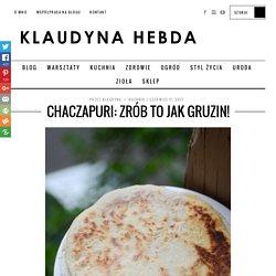 Chaczapuri: zrób to jak Gruzin!