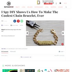 Photo 18- I Spy DIY Shows Us How To Make The Coolest Chain Bracelet, Ever