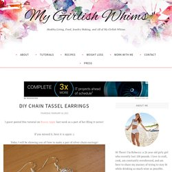 DIY Chain Tassel Earrings - My Girlish Whims