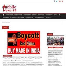 चीनी सामान के विरोध से बौखलाया चीन। chaina upset goods boycott