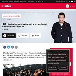 HBO: la chaîne américaine qui a révolutionné le monde des séries TV