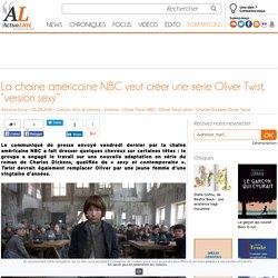 """La chaîne américaine NBC veut créer une série Oliver Twist, """"version sexy"""""""