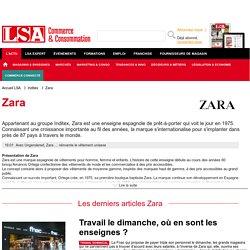 Zara : Actus de la chaîne de magasins de vêtements sur LSA Conso