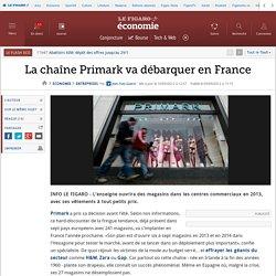 Sociétés : La chaîne Primark va débarquer en France