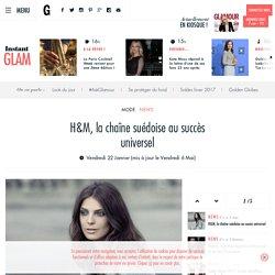 H&M, la chaîne suédoise au succès universel