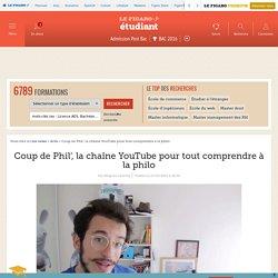 Coup de Phil', la chaîne YouTube pour tout comprendre à la philo