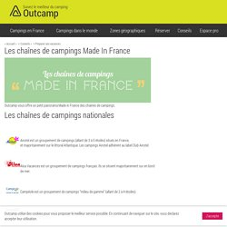 Les chaînes de campings Made In France - Outcamp