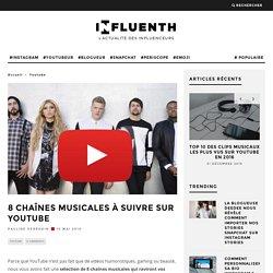 8 chaînes musicales à suivre sur YouTube - Influenth