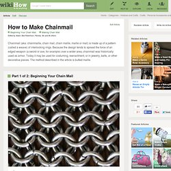 How to Make Chainmail (with pictures)