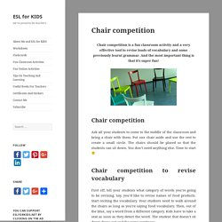 Chair competition - ESL for KIDS