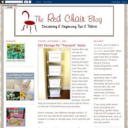 "The Red Chair Blog: DIY Storage For ""Transient"" Items"