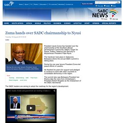 Zuma hands over SADC chairmanship to Nyusi:Tuesday 18 August 2015