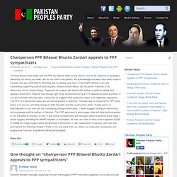 Chairperson PPP Bilawal Bhutto Zardari appeals to PPP sympathizers