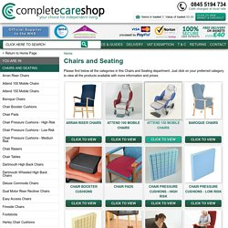 Chairs and Seating : Complete Care Shop