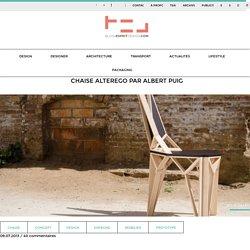 Chaise AlterEgo par Albert Puig - Blog Esprit Design