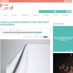 Blog Esprit Design Toga la chaise dans le vent par Reut Rosenberg