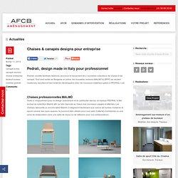 Chaises & canapés designs pour entreprise par Pedrali