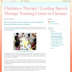 How to Join in Best Autism Treatment Centre & Special Education Tuition Center in Chennai