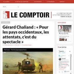 Gérard Chaliand : «La violence n'est pas un concept» – Le Comptoir